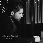 دانلود آهنگ احمد سعیدی هنوز عاشقم