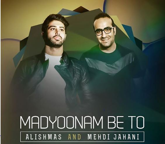 Alishmas & Mehdi Jahani Madyonam Be To