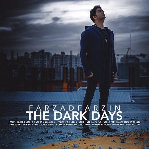 دانلود آهنگ جدید فرزاد فرزین روزای تاریک