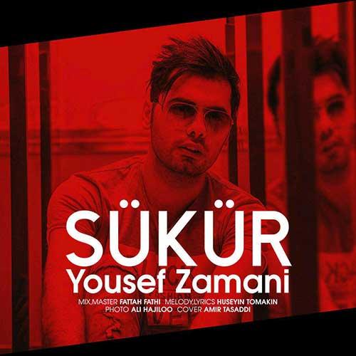 دانلود آهنگ جدید ترکی یوسف زمانی Sukur