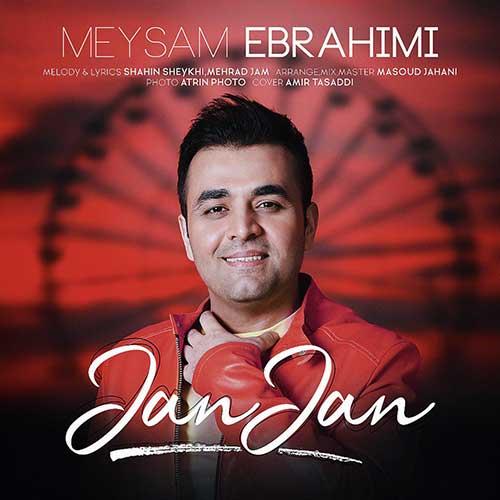 دانلود آهنگ جدید میثم ابراهیمی به نام جان جان