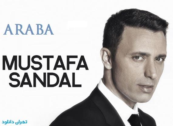 دانلود آهنگ مصطفی صندل ارابا Mustafa Sandal - Araba