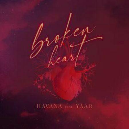 دانلود آهنگ HAVANA ft Yaar به نام Broken Heart