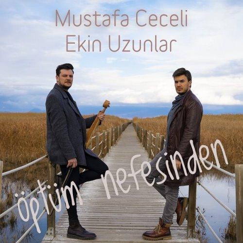 دانلود آهنگ Mustafa Ceceli و Ekin Uzunlar به نام Optum Nefesinden